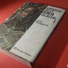Cómics: CRONICAS DE LA ERA GLACIAL 1 EXCELENTE ESTADO PLANETA. Lote 104869028