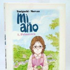 Cómics: MI AÑO 1. PRIMAVERA (JIRO TANIGUCHI / MORVAN) PONENT MON, 2009. OFRT ANTES 16E. Lote 221711436