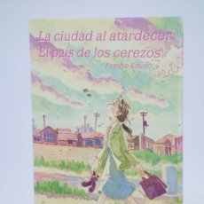 Cómics: LA CIUDAD AL ATARDECER / EL PAÍS DE LOS CEREZOS (FUMIYO KÔNO) GLENAT, 2007. OFRT ANTES 7,95E. Lote 211434137