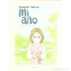 Cómics: MI AÑO Nº 1 PRIMAVERA (TANIGUCHI / MORVAN) PONENT MON - IMPECABLE - OFI15. Lote 125115827