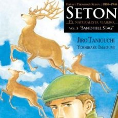 Cómics: SETON EL NATURALISTA VIAJERO Nº 3 SANDHILL STAG (J TANIGUCHI) PONENT MON - IMPECABLE - OFI15. Lote 125124083