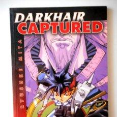 Cómics: DARKHAIR CAPTURED Nº 8 ( RYUSUKE MITA ). Lote 127821179