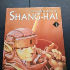 Cómics: LOS MONSTRUOS DE SHANG-HAI COMIC MANGA NORMA TAKUHITO KUSANAGI. Lote 130118895