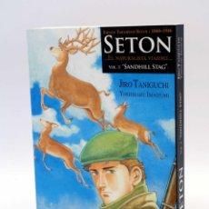 Cómics: SETON EL NATURALISTA VIAJERO VOL. 3. SANDHILL STAG (TANIGUCHI / IMAIZUMI), 2007. OFRT ANTES 18,5E. Lote 132626141