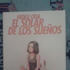 Cómics: EL SOLAR DE LOS SUEÑOS: HIDEJI ODA: PONENT MON. Lote 133778638