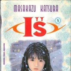 Cómics: IS Nº 5. MASAKAZU KATSURA. PLANETA DE AGOSTINI. COMIC MANGA. Lote 134365142