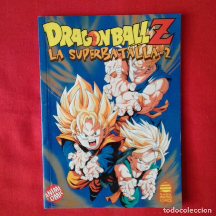 DRAGON BALL Z LA SUPERBATALLA-2. Nº 6 DRAGONBALL. ANIME COMIC PLANETA DEAGOSTINI. TIPO POCKETT (Tebeos y Comics - Manga)