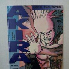 Comics: AKIRA Nº 32. EL ENCUENTRO. Lote 144495374