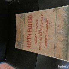Cómics: ALBUM FALLERO DEDICADO A PROPAGAR LAS FIESTS DE LAS FALLAS RIVADENEYRA 1933 PESA 700 GRAMOS. Lote 146253838