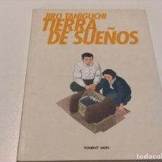 Cómics: TIERRA DE SUEÑOS - JIRO TANIGUCHI. Lote 148055318