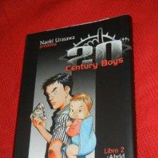 Cómics: 20 CENTURY BOYS, LIBRO 2 ABRID LOS OJOS!, DE NAOKI URASAWA 2004. Lote 151400542