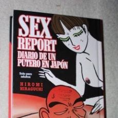 Comics: SEX REPORT: DIARIO DE UN PUTERO EN JAPÓN (TAPA DURA) -SOLO PARA ADULTOS-. Lote 152363474