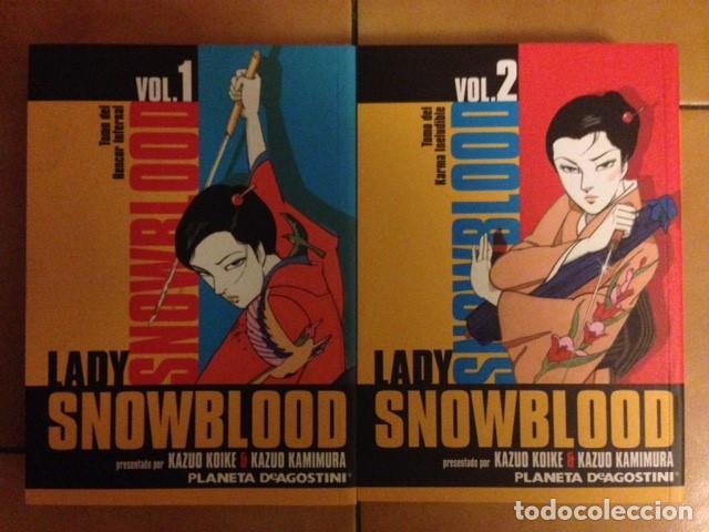 LADY SNOWBLOOD VOLÚMEN 1 Y 2 ( COMPLETA ). KAZUO KOIKE - KAZUO KAMIMURA - PLANETA DESCATALOGADO (Tebeos y Comics - Manga)