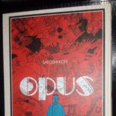 Cómics: OPUS Nº 01. SATOSHI KON. Lote 182262573