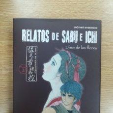Cómics: RELATOS DE SABU E ICHI #2 LIBRO DE LAS FLORES (PLANETA). Lote 168942812