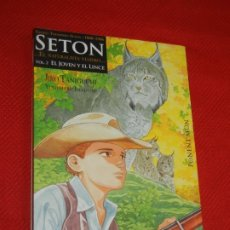 Cómics: SETON EL NATURALISTA VIAJERO 2 - JIRO TANIGUCHI - PONENT MON 2007. Lote 177133740