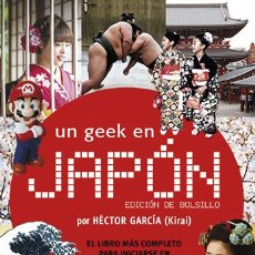 Cómics: CÓMICS. MANGA. UN GEEK EN JAPÓN ED. BOLSILLO - HECTOR GARCÍA. Lote 178754470