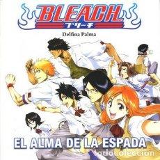 Cómics: BLEACH EL ALMA DE LA ESPADA COL. MANGA BOOKS Nº 4 (DELFINA PALMA) DOLMEN - MUY BUEN ESTADO - SUB02T. Lote 183537852