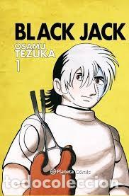 BLACK JACK Nº 1 (OSAMU TEZUKA) PLANETA - CARTONE - IMPECABLE - OFI15T (Tebeos y Comics - Manga)