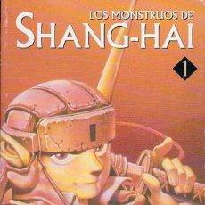 Cómics: LOS MONSTRUOS DE SHANG-HAI 01 - NORMA. Lote 185967310