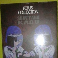 Cómics: FETUS COLLECTION: SHINTARO KAGO: SIN DESPRECINTAR: DESCATALOGADO Y DIFICIL: MANGA: ECC. Lote 190394591