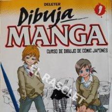 Cómics: DIBUJA MANGA - CURSO DE DIBUJO DE COMIC JAPONES Nº1. Lote 205587583