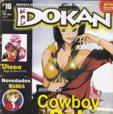 Cómics: 2 REVISTA DOKAN Nº 16 Y Nº 32, SIN CD. Lote 207283240