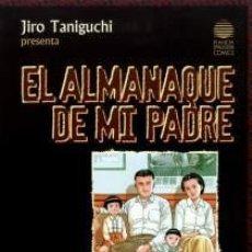 Cómics: EL ALMANAQUE DE MI PADRE, DE JIRO TANIGUCHI (COMPLETA). Lote 212973335
