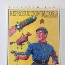 Cómics: REPRODUCCION POR MITOSIS Y OTRAS HISTORIAS (EDT,2012) - SHINTARO KAGO. Lote 220468361