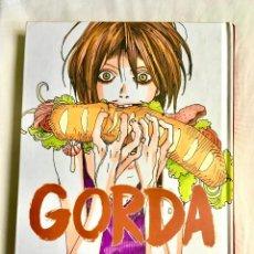 Cómics: GORDA - MOYOCO ANNO (2017) - MANGA - PONENT MON. Lote 222027552