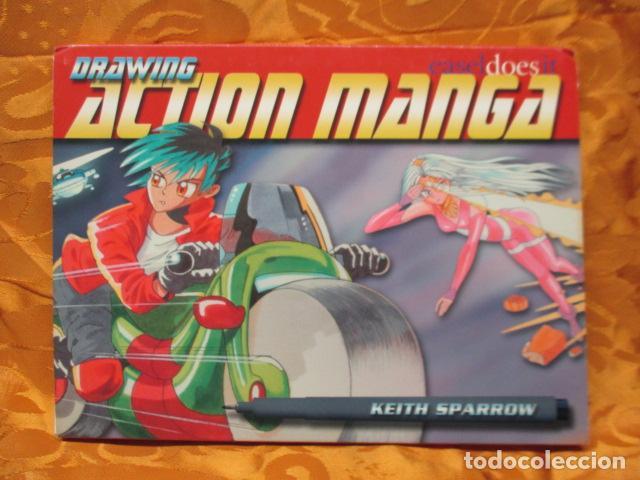 DRAWING ACTION MANGA- KEITH SPARROW - EN INGLES (Tebeos y Comics - Manga)
