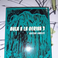 Comics : AULA A LA DERIVA 3, KAZUO UMEZZ, PONENT MON. Lote 243470230