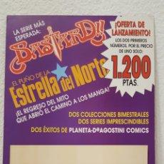 Cómics: CARTEL PROMOCIONAL - BASTARD!! - EL PUÑO DE LA ESTRELLA DEL NORTE - PLANETA DEAGOSTINI-CARTON GRUESO. Lote 264716669