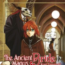 Cómics: CÓMICS. MANGA. THE ANCIENT MAGUS BRIDE 12 - KORÉ YAMAZAKI. Lote 272236593