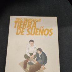 Cómics: MANGA TIERRA DE SUEÑOS, JIRO TANIGUCHI, PONENT MON. Lote 276765168