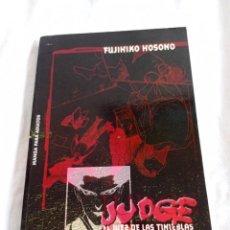 Cómics: JUDGE: EL JUEZ DE LAS TINIEBLAS. FUJIHIKO HOSONO. Lote 288686548