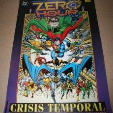Cómics: POSTER - ZERO HOUR, CRISIS TEMPORAL - DC- EDICIONES ZINCO - APROX 56 X 86. Lote 28250954