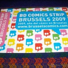Cómics: BD COMICS STRIP BRUSSELS 2009 AÑO DEL COMIC EN BRUSELAS CON TINTIN. REGALO BOLSA THE SHOP REPORTER.. Lote 39558104