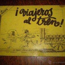 Cómics: RARO - TEBEO RENFE VIAJEROS AL TREN. Lote 127461899