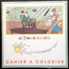 Cómics: CUADERNO COLOREAR - TINTIN CAHIER A COLORIER LES 7 BOULES DE CRISTAL HERGÉ / MOULINSART 1998 AÑOS 90. Lote 43389870