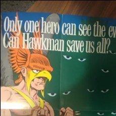 Cómics: HAWKMAN. POSTER O CARTEL DE LA PRESENTACIÓN DE LA SERIE THE SHADOW WAR OF HAWKMAN. . Lote 52166969