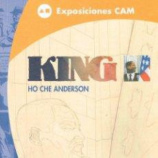 Cómics: KING.HO CHE ANDERSON.EXPOSICIÓN CAM.. Lote 53896391