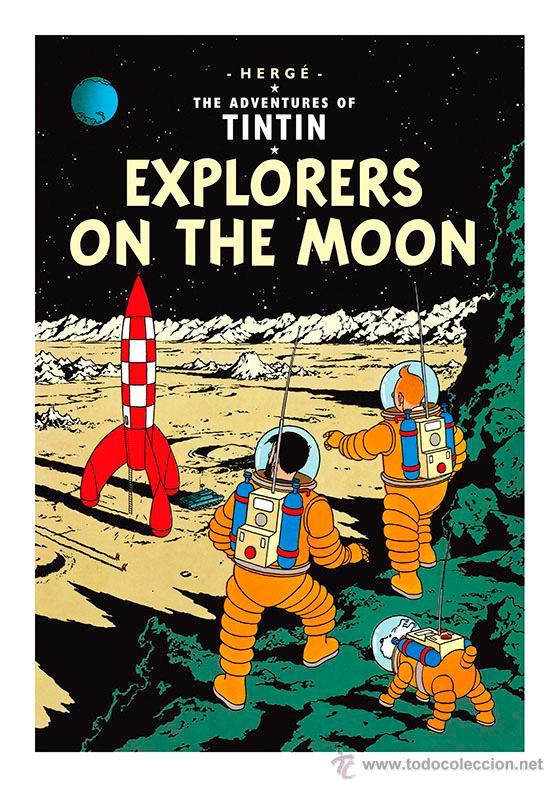 TINTIN. ATERRIZAJE EN LA LUNA. EXPLORERS ON THE MOON . CARTEL POSTER PORTADA 45 X 32 (Tebeos y Comics - Comics Merchandising)