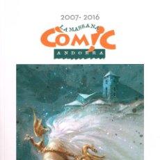 Cómics: CATÁLOGO LA MASSANA CÓMIC 2007 - 2016.. Lote 116110964