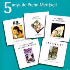 Comics : 5 AÑOS DE PREMI MERITXELL .EDITAT PER BANCA MORA.EJEMPLAR INÉDITO,NO DISTRIBUIDO.. Lote 57235541