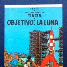 Cómics: FLYER TARJETA PUBLICITARIA TIPO POSTAL JUVENTUD - TINTIN OBJETIVO LA LUNA - CARTULINA MATE. Lote 83763000