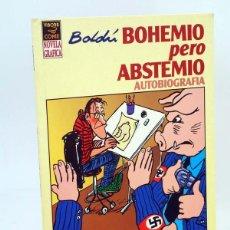Comics : BOHEMIO PERO ABSTEMIO AUTOBIOGRAFÍA (RAMÓN BOLDÚ) LA CÚPULA, 1995. OFRT ANTES 0E. Lote 227555375