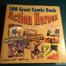 Cómics: 500 GREAT COMIC BOOK ACTION HEROES. (E-28). Lote 111661195