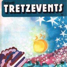 Cómics: TRETZEVENTS Nº 217.REVISTA CATALANA.. Lote 121877207