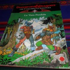 Cómics: SIN USO LA VARA PERDIDA DUNGEONS & DRAGONS DRAGONES Y MAZMORRAS LEE Y COLOREA AVENTURA Nº 1. DISTEIN. Lote 124416583